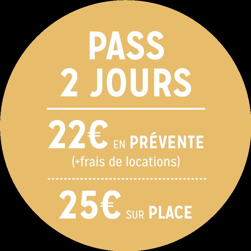 PASS 2 JOURS - 16€/20€
